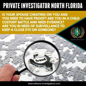 North Florida Private Investigator