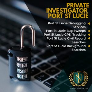 Port St Lucie Private Investigator