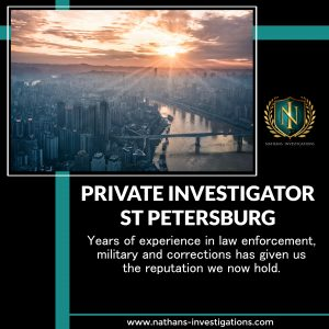 St Petersburg Private Investigator