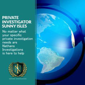 Sunny Isles Private Investigator