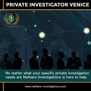 Venice Private Investigator